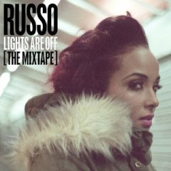 Russo 'Lights Are Off' Mixtape